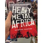 Heavy Metal Africa (Edward Banchs)